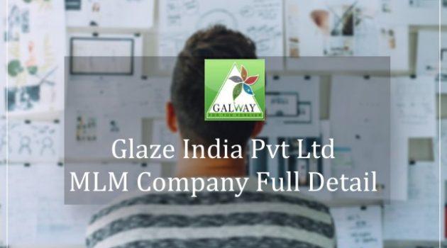 Glaze Trading India Pvt Ltd बिज़नेस प्लान क्या है!!