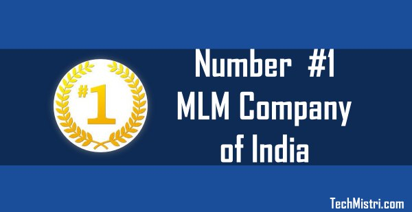 Number 1 MLM company of India