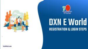 DXN-E-WORLD-REGISTER-LOGIN