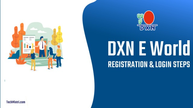 DXN-E-WORLD-REGISTER-LOGIN