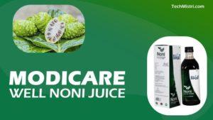 Modicare-Well-Noni-Jucie-hindi-Review