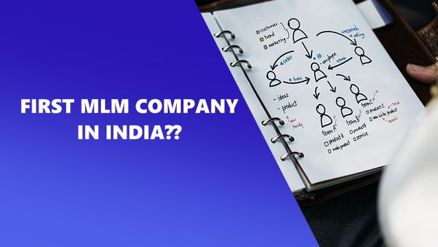 first-mlm-company-in-india-