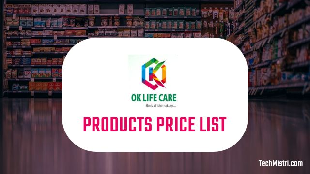 Ok Life Care Products Price List Pdf Download 2020