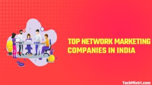 top network marketing comanies in india