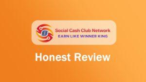 Social Cash Club Network Review